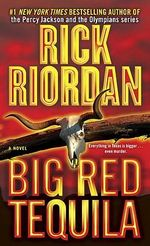Big Red Tequila - Riordan Rick