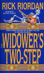 The Widower's Two-Step - Riordan Rick