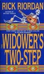 The Widower's Two-Step : Tres Navarre Mystery - Riordan Rick