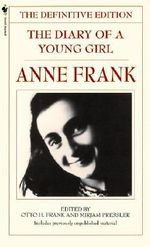 The Diary of a Young Girl : The Definitive Edition - Anne Frank