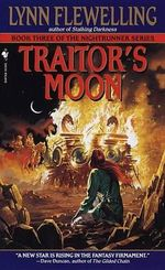 Traitor's Moon : Nightrunner - Lynn Flewelling