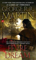 Fevre Dream - George R R Martin