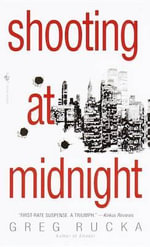 Shooting at Midnight - Greg Rucka