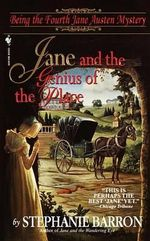 Jane and the Genius of the Place : Being the Fourth Jane Austen Mystery :  Being the Fourth Jane Austen Mystery - Stephanie Barron