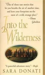Into the Wilderness : Wilderness Series : Book 1 - Sara Donati