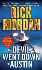 Devil Went down to Austin - Riordan Rick