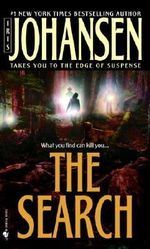 The Search : Eve Duncan Series : Book 3 - Iris Johansen