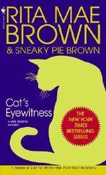 Cat's Eyewitness : Mrs. Murphy Mysteries (Paperback) - Rita Mae Brown