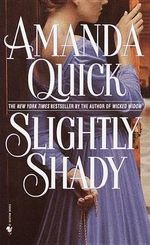 Slightly Shady - Amanda Quick