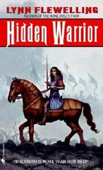 Hidden Warrior : Tamir Trilogy Bk. 2 - Lynn Flewelling