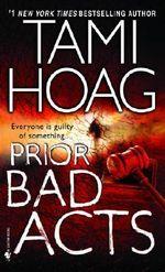 Prior Bad Acts : Kovac / Liska Series : Book 3 - Tami Hoag