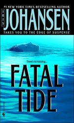 Fatal Tide - Iris Johansen