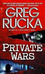 Private Wars : A Queen and Country Novel - Greg Rucka