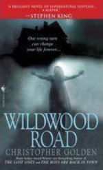Wildwood Road - Christopher Golden