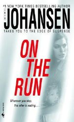 On the Run - Iris Johansen