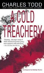 A Cold Treachery - Charles Todd