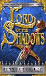 Lord of the Shadows : Second Sons Trilogy: Book 3 (US Edition) - Jennifer Fallon