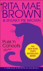 Puss 'n Cahoots : Mrs. Murphy Mysteries (Paperback) - Rita Mae Brown