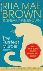 The Purrfect Murder : Mrs. Murphy Mysteries (Paperback) - Rita Mae Brown