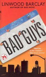 Bad Guys : Zack Walker - Linwood Barclay