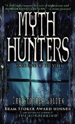 The Myth Hunters - Christopher Golden