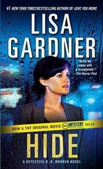Hide : Detective D. D. Warren Series : Book 2 - Lisa Gardner
