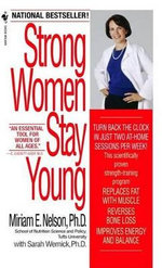 Strong Women Stay Young - Miriam E Nelson
