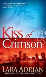 Kiss of Crimson : Midnight Breed Series : Book 2 - Adrian Lara