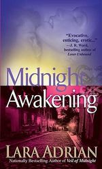Midnight Awakening : Midnight Breed Series : Book 3 - Lara Adrian