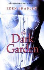 The Dark Garden - Eden Bradley