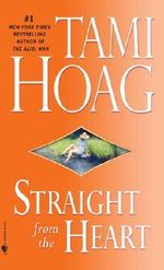 Straight from the Heart - Tami Hoag