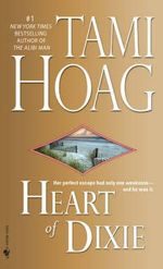 Heart of Dixie - Tami Hoag