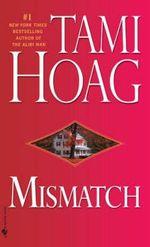 Mismatch - Tami Hoag