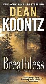 Breathless :  A Novel of Suspense - Dean Koontz