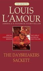 The Daybreakers : AND Sackett - Louis L'Amour
