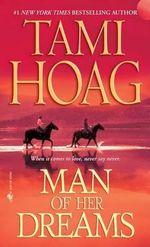 Man of Her Dreams : Quaid Horses Series - Tami Hoag