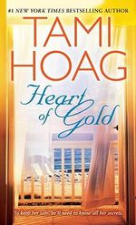 Heart of Gold : Rainbow Chasers Series : Book 1 - Tami Hoag
