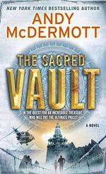 The Sacred Vault : A Novel - Andy McDermott