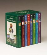 The Complete Anne of Green Gables :  The Life and Adventures of the Most Beloved and Timeless Heroine in All of Fiction - Lucy Maud Montgomery