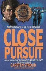 Close Pursuit - Carsten Stroud