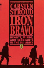 Iron Bravo - Carsten Stroud