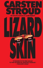 Lizardskin - Carsten Stroud