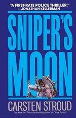 Sniper's Moon - Carsten Stroud