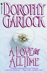 A Love for All Time - Dorothy Garlock