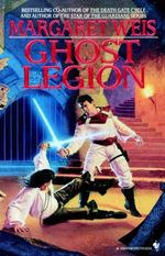 Ghost Legion - Margaret Weis