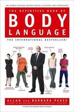 The Definitive Book of Body Language : Inside the Minds of Angry and Controlling Men - Barbara Pease