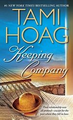 Keeping Company : Rainbow Chasers Series : Book 2 - Tami Hoag