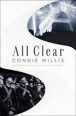 All Clear : Hugo Award Winner - Best Novel - Connie Willis
