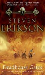 Deadhouse Gates : (Malazan Book of Fallen 2) - Steven Erikson