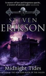 Midnight Tides : (Malazan Book of Fallen 5) - Steven Erikson
